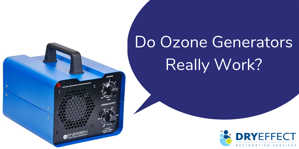 Do Ozone Generators Really Work - DryEffect