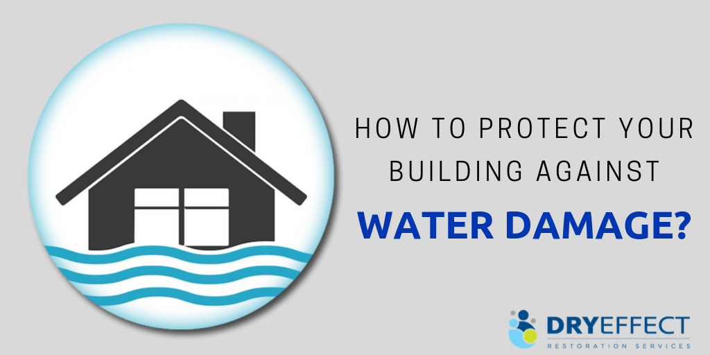 How to Protect your Building Against Water Damage?