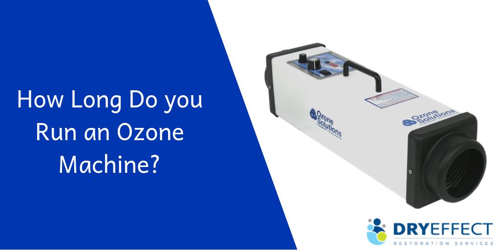 How Long Do you Run an Ozone Machine?