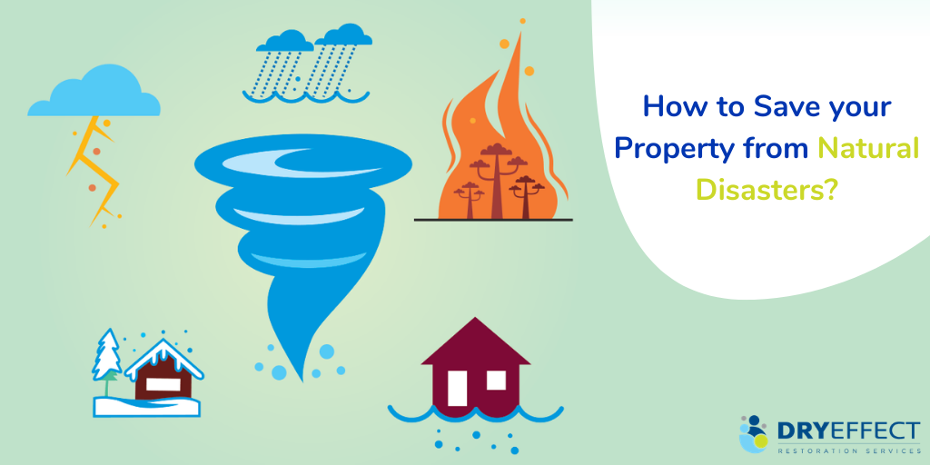 How to Save your Property from Natural Disasters?