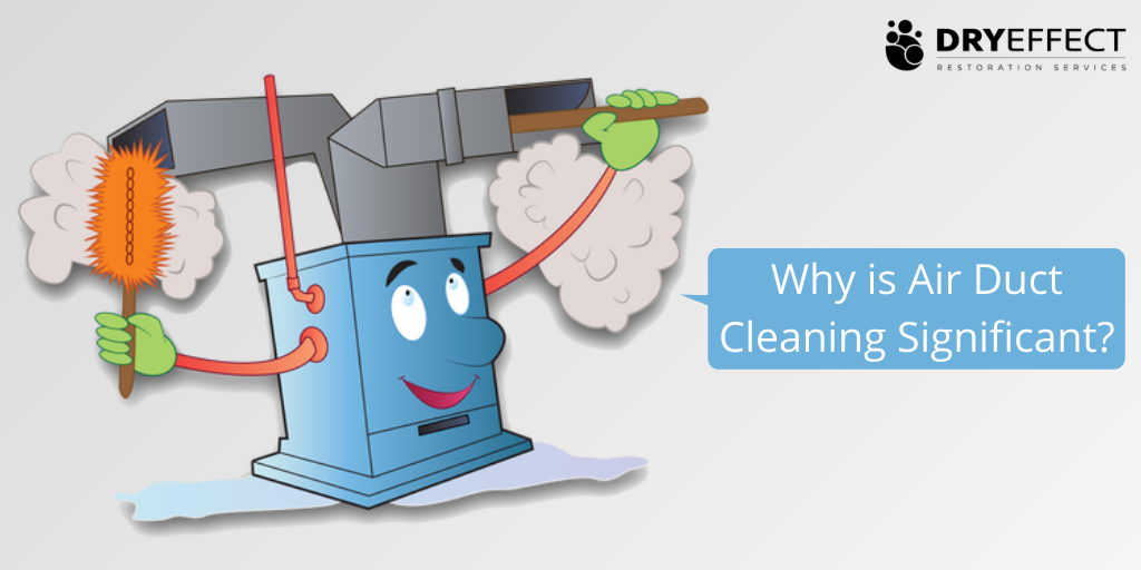 Why is Air Duct Cleaning Significant?