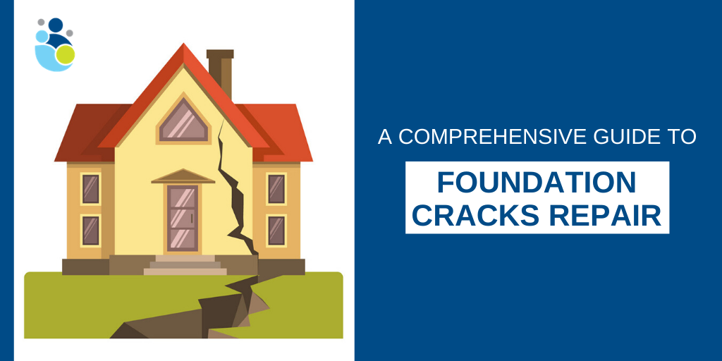 A Comprehensive Guide to Foundation Cracks Repair